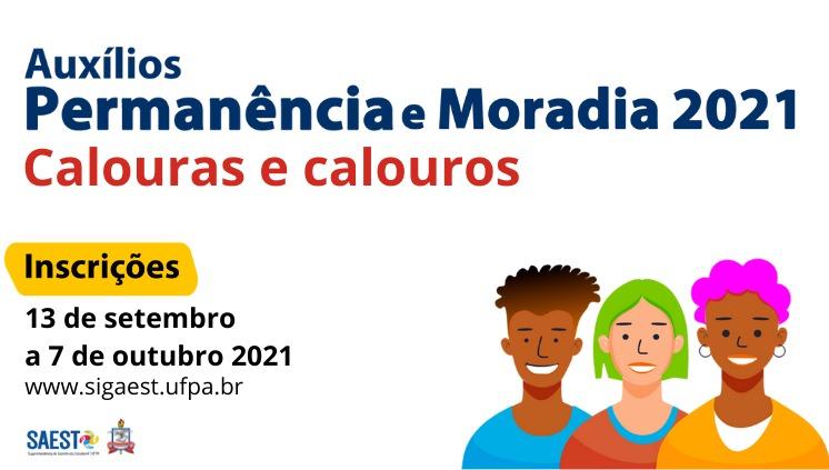 UFPA publica edital de Auxílios Permanência e Moradia para calouras e calouros 2021